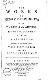 The Works of Henry Fielding with the Life of the Author: In Twelve Volumes, Volume 3