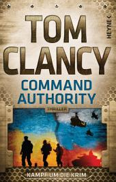 Command Authority: Thriller