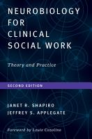 Neurobiology For Clinical Social Work  Second Edition  Theory and Practice  Norton Series on Interpersonal Neurobiology  PDF