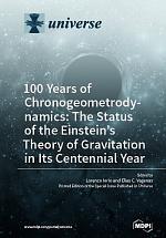 100 Years of Chronogeometrodynamics: The Status of the Einstein's Theory of Gravitation in Its Centennial Year