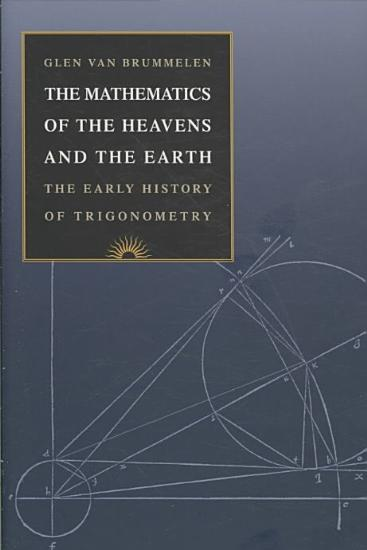 The Mathematics of the Heavens and the Earth PDF