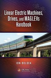 Linear Electric Machines  Drives  and MAGLEVs Handbook PDF