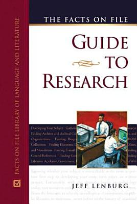 The Facts on File Guide to Research PDF