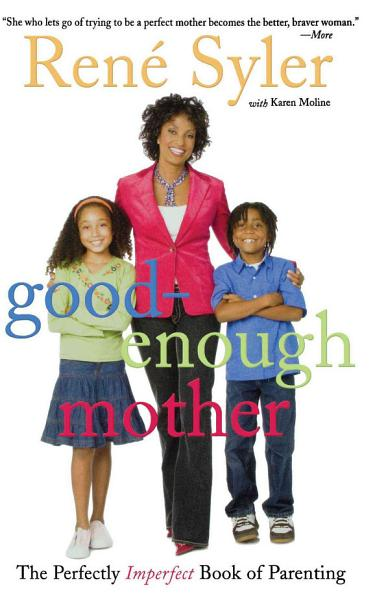 Download Good Enough Mother Book