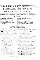 Del Rey abaxo ninguno. Comedia famosa de Don Pedro Calderon or rather, of F. de Rojas Zorrilla