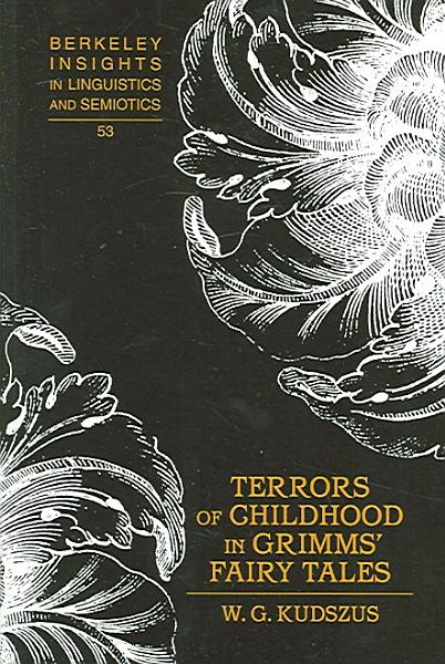 Terrors of Childhood in Grimms  Fairy Tales