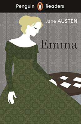 Penguin Readers Level 4  Emma  ELT Graded Reader