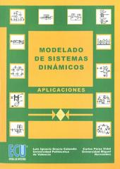 Modelado de sistemas dinámicos. Aplicaciones: aplicaciones