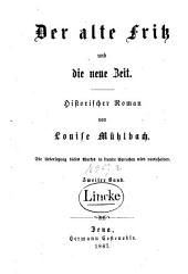 Der alte Fritz und die neue Zeit: historischer Roman, Band 2