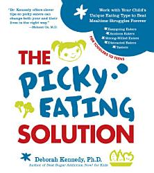 The Picky Eating Solution Book PDF