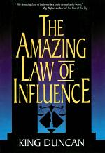 The Amazing Law of Influence