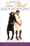 Diary of Two Mad Black Mormons Book