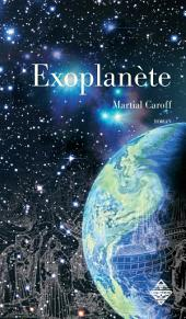 Exoplanète: Un roman d'anticipation palpitant