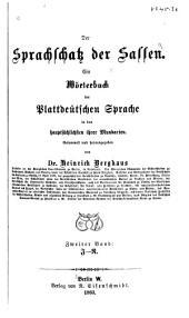 Der Sprachschatz der Sassen: ein Wörterbuch der Plattdeütschen Sprache in den hauptsächlichsten ihrer Mundarten, Band 2