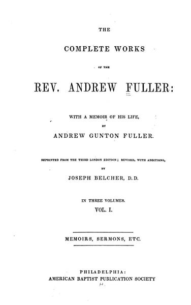 Download The Complete Works of Rev  Andrew Fuller Book