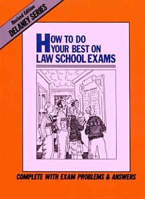 How to Do Your Best on Law School Exams PDF