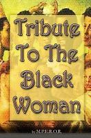 Tribute to the Black Woman PDF