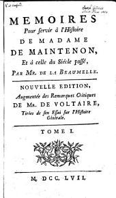 Mémoires pour servir à l'histoire de Madame de Maintenon: et à celle du siècle passé, Volume1
