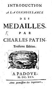 Introduction à l'histoire par la connoissance des medailles