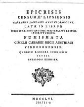 Epicrisis censurae Lipsiensis Calendis Januarii anni MDCCLVI. latae in librum Vindobonae anno proxime praeterlapso editum ... Numismata cimelii Caesarei regii Austriaci Vindobonensis (etc.)