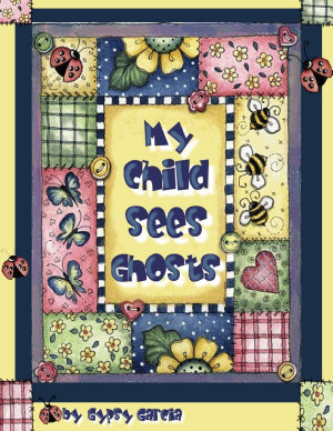 My Child Sees Ghosts PDF