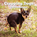 Crapping Dogs 2021 Calendar