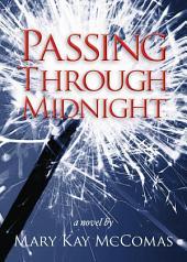 Passing Through Midnight