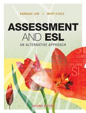Assessment and ESL: An Alternative Approach
