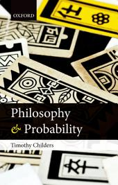 Philosophy and Probability