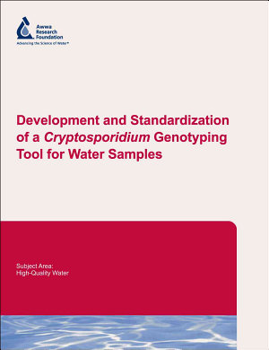 Development and Standardization of a Cryptosporidium Genotyping Tool for Water Samples PDF