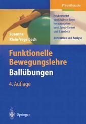 Funktionelle Bewegungslehre Ballübungen: Instruktion und Analyse, Ausgabe 4