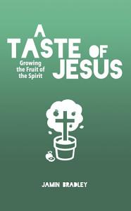 A Taste of Jesus PDF