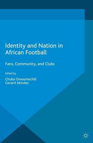 Identity and Nation in African Football PDF