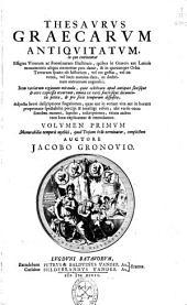 Thesaurus graecarum antiquitatum ...: volumen primum memorabilia temporis mythici, quod Troiano bello terminantur complectens