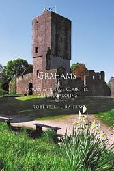 Grahams of Rowan   Iredell Counties  North Carolina PDF