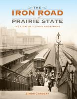 The Iron Road in the Prairie State PDF