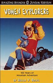 Women Explorers (JR): 100 Years of Mountain Adventure
