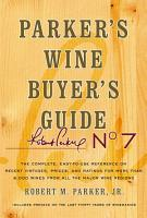 Parker s Wine Buyer s Guide  7th Edition PDF