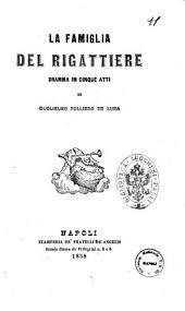 Teatro drammatico italiano di Guglielmo Folliero De Luna: La famiglia del rigattiere dramma in cinque atti. 11