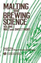 Malting And Brewing Science Malt And Sweet Wort Book PDF