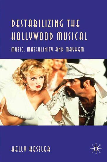 Destabilizing the Hollywood Musical PDF