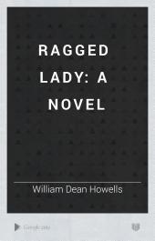 Ragged Lady: A Novel