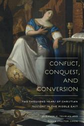 Conflict Conquest And Conversion Book PDF