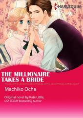 THE MILLIONAIRE TAKES A BRIDE: Harlequin Comics