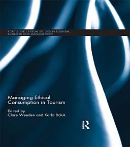 Managing Ethical Consumption in Tourism PDF