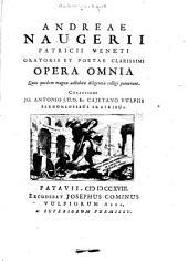 Andreae Naugerii ... Opera omnia quae quidem magna adhibita diligentia colligi potuerunt