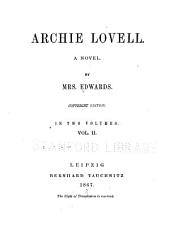 Archie Lovell: A Novel, Volume 2