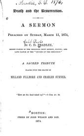 Death and the Resurrection: A Sermon Preached on Sunday, March 15, 1874