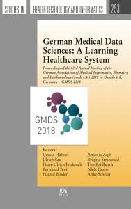German Medical Data Sciences  A Learning Healthcare System