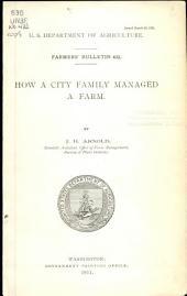 How a city family managed a farm